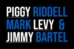 Piggy Riddell, Mark Levy & Jimmy Bartel