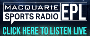 Click HERE to listen to the EPL live