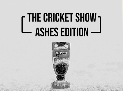 The Cricket Show: Ashes Edition